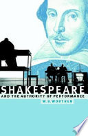 Shakespeare and the Authority of Performance Book PDF