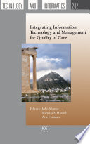 Integrating Information Technology And Management For Quality Of Care Book PDF