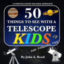 50 Things to See with a Telescope   Kids