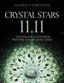 Crystal Stars 11 11