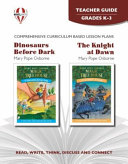 Dinosaurs Before Dark; The Knight at Dawn Teacher Guide