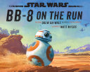 Star Wars: BB-8 On The Run