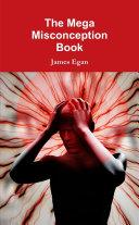 The Mega Misconception Book