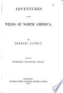 Adventures In The Wilds Of North America Book PDF