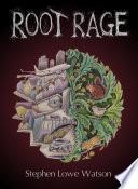 Root Rage