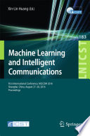 Machine Learning And Intelligent Communications