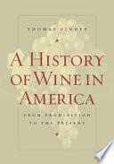 A History Of Wine In America Volume 2 Book PDF