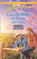 Coming Home To Texas  Mills   Boon Love Inspired   Blue Thorn Ranch  Book 2