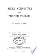 A Short Commentary On The Proper Psalms Appointed For Certain Days