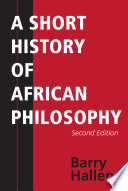A Short History of African Philosophy, Second Edition