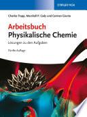 Arbeitsbuch Physikalische Chemie