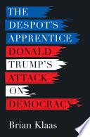 The Despot s Apprentice