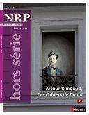 NRP Lycée Hors-Série - Arthur Rimbaud, Les Cahiers de Douai - Mars 2017 (Format PDF)