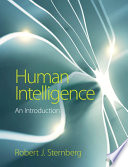 """Human Intelligence: An Introduction"" by Robert J. Sternberg"
