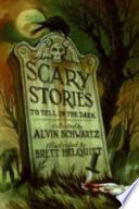 Scary Stories to Tell in the Dark Alvin Schwartz Cover