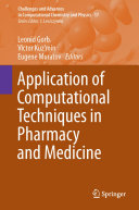 Application of Computational Techniques in Pharmacy and Medicine