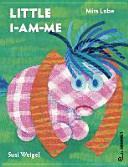 Little I-am-me