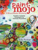 Paint Mojo Mixed Media Workshop