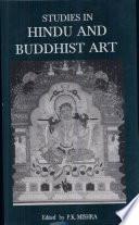 Studies in Hindu and Buddhist Art