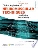 """Clinical Application of Neuromuscular Techniques, Volume 2 E-Book: The Lower Body"" by Leon Chaitow, Judith DeLany"