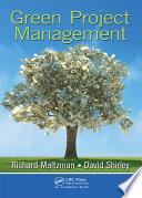 """Green Project Management"" by Richard Maltzman, David Shirley"