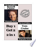 Celebrity Biographies   The Amazing Life Of Russell Crowe and Tom Cruise   Famous Stars