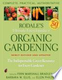 Rodales Ultimate Encyclopedia of Organic Gardening, Bradley-Ellis-Phillips, 2009