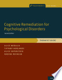 Cognitive Remediation for Psychological Disorders Book