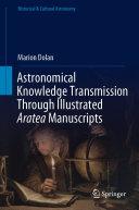 Astronomical Knowledge Transmission Through Illustrated Aratea Manuscripts