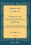 Index To The English Catalogue Of Books Vol 4