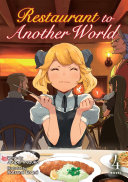 Restaurant to Another World  Light Novel  Vol  4