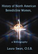 History of North American Benedictine Women