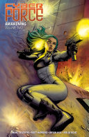 Cyber Force: Awakening, Vol. 2