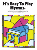 It s Easy to Play Hymns