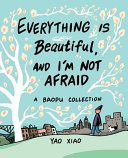 link to Everything is beautiful, and I'm not afraid : a Baopu collection in the TCC library catalog