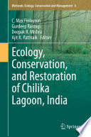 Ecology  Conservation  and Restoration of Chilika Lagoon  India Book