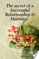 The Secret Of A Successful Relationship Marriage