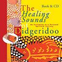 The Healing Sounds of the Didgeridoo