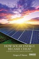 How Solar Energy Became Cheap