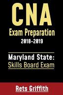 CNA Exam Preparation 2018 2019  Maryland State Skills Board Exam Book