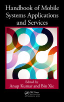 Handbook of Mobile Systems Applications and Services