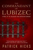 The Commandant of Lubizec