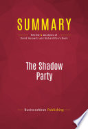 Summary  The Shadow Party