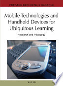 Mobile Technologies And Handheld Devices For Ubiquitous Learning Research And Pedagogy