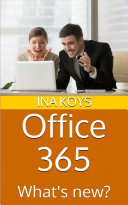 Office 365 What S New Ina Koys Google Books