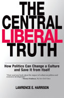 The Central Liberal Truth