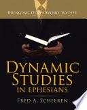 Dynamic Studies In Ephesians