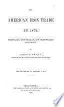 The American Iron Trade In 1876