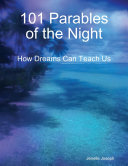 101 Parables of the Night   How Dreams Can Teach Us