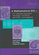 A Mathematical Gift I